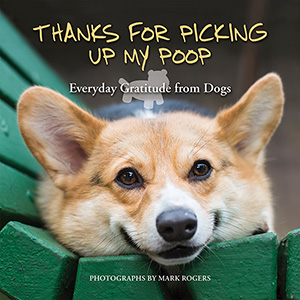 Thanks for Picking Up My Poop Book